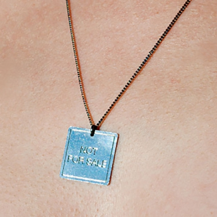 'NOT FOR SALE' NECKLACE